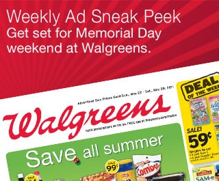 Weekly Ad Sneak Peek. Get set for Memorial Day weekend at Walgreens.