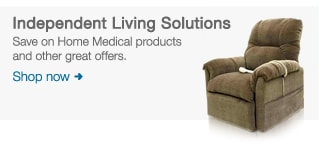 Independent Living Solutions. Save on Home Medical products and other great offers. Shop now