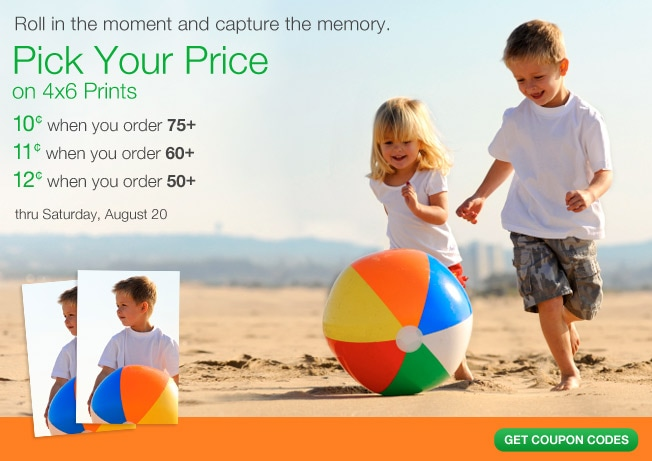 Roll in the moment and capture the memory. Pick Your Price on 4x6 Prints: 10 cents when you order 75+, 11 cents when you order 60+, 12 cents when you order 50+ thru Saturday, August 20. Get coupon codes