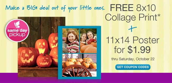 Make a big deal out of your little ones. FREE 8x10 Collage Print* + 11x14 Poster for $1.99 thru Saturday, October 22