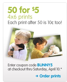 50 for $5 4x6 prints Each print after 50 is 10¢ too! Enter coupon code BUNNY5 at checkout thru Saturday, April 10.* Order prints >