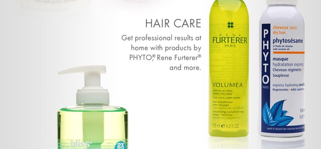 HAIR CARE. Get professional results at home with products by PHYTO, Rene Furterer and more