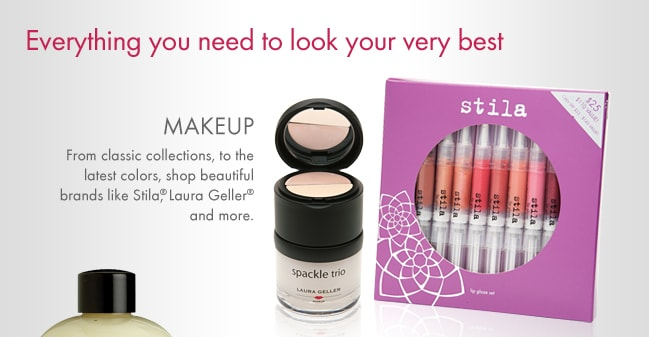 Everything you need to look your best. MAKEUP From classic collections, to the latest colors, shop beautiful brands like Stila, Laura Geller and more.