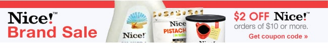 Nice!(TM) Brand Sale. $2 OFF Nice!(TM) orders of $10 or more. Get coupon code