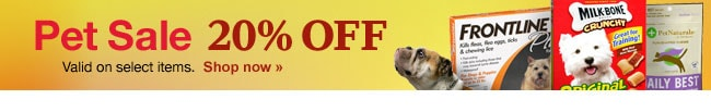 Pet Sale 20% OFF. Valid on select items. Shop now