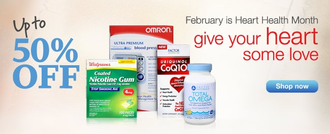 UPTO 50% OFF. February is Heart Health Month. Give your heart some love. Shop now